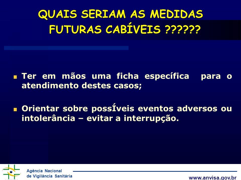 QUAIS SERIAM AS MEDIDAS FUTURAS CABÍVEIS