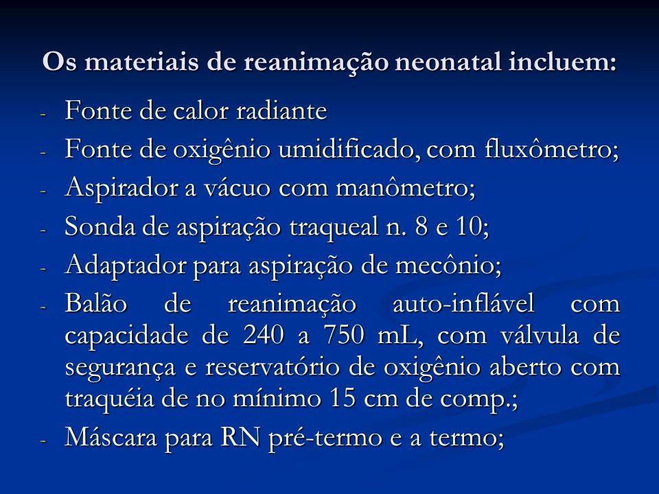 Os materiais de reanimação neonatal incluem: