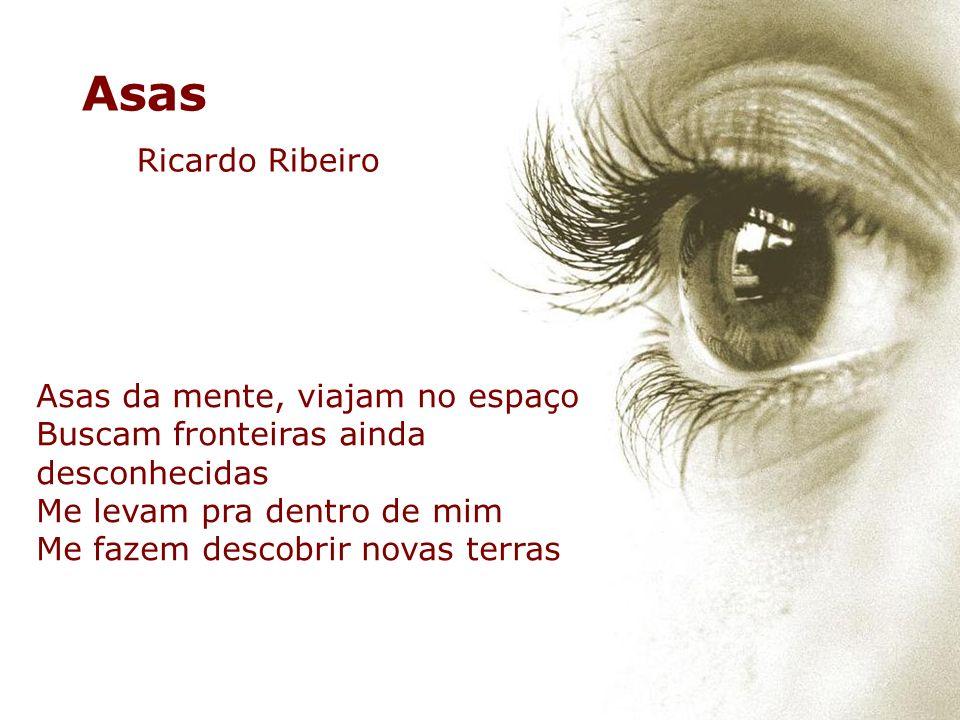 Asas Ricardo Ribeiro Asas da mente, viajam no espaço