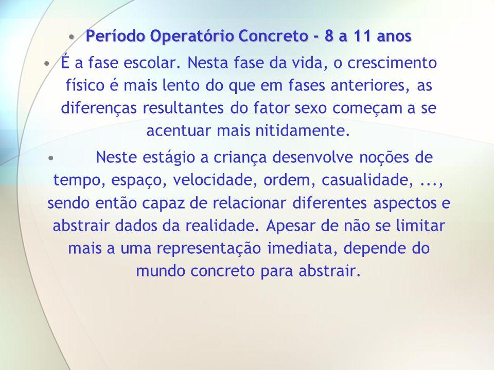 Período Operatório Concreto - 8 a 11 anos