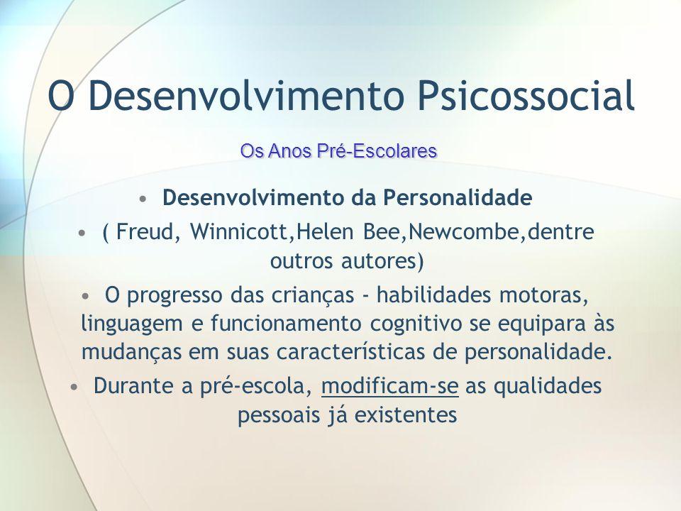 O Desenvolvimento Psicossocial