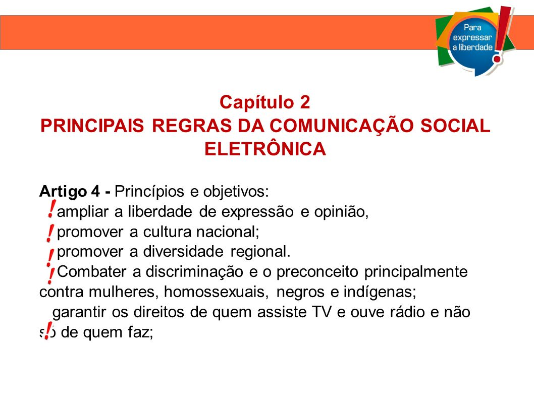 PRINCIPAIS REGRAS DA COMUNICAÇÃO SOCIAL ELETRÔNICA