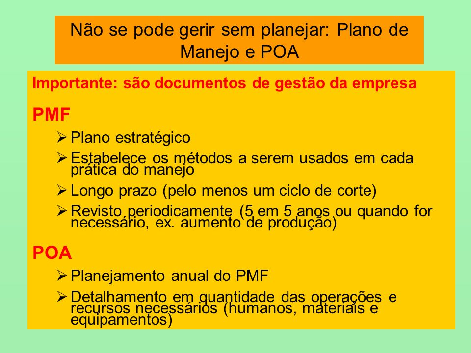 Não se pode gerir sem planejar: Plano de Manejo e POA