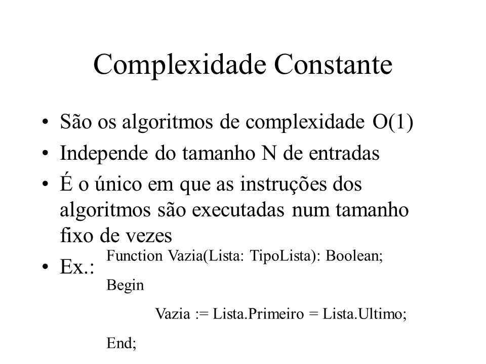Complexidade Constante