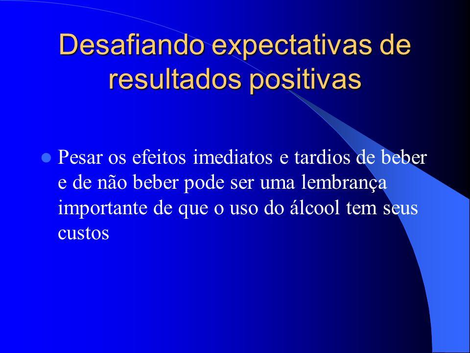 Desafiando expectativas de resultados positivas