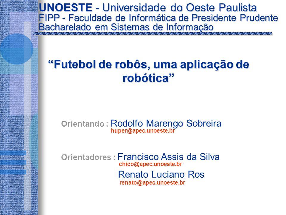 Futebol de robôs, uma aplicação de robótica