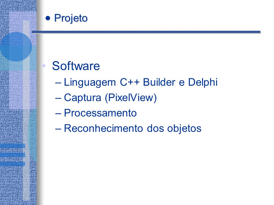 Projeto Software Linguagem C++ Builder e Delphi Captura (PixelView)