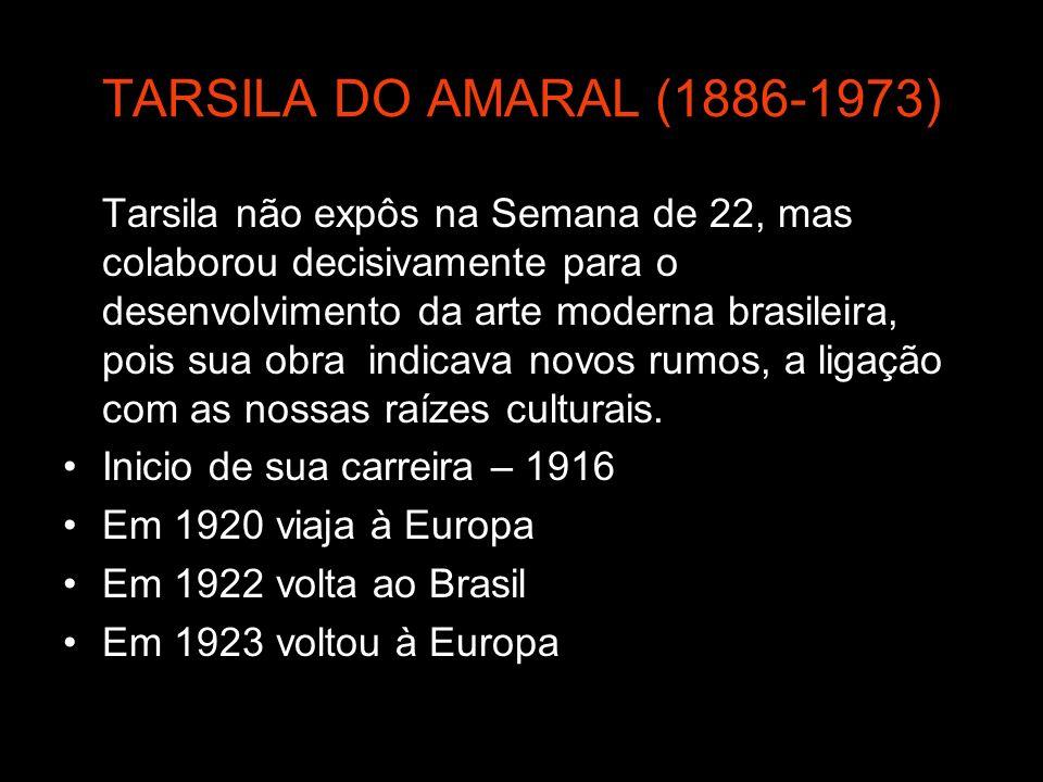 TARSILA DO AMARAL (1886-1973)