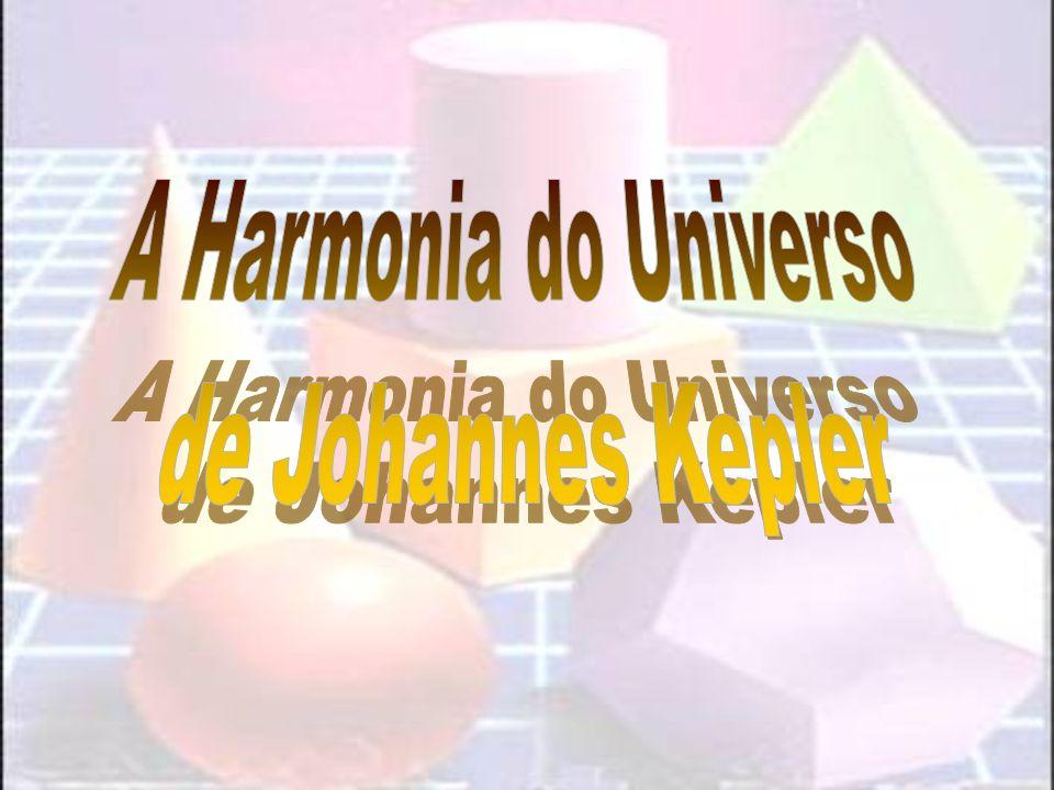 A Harmonia do Universo de Johannes Kepler