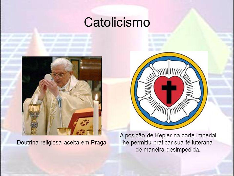 Catolicismo A posição de Kepler na corte imperial
