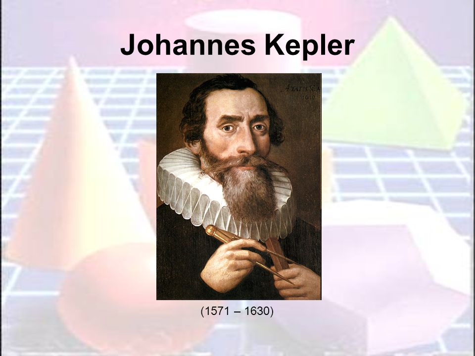 Johannes KeplerImagem retirada de http://en.wikipedia.org/wiki/File:Johannes_Kepler_1610.jpg em 21/01/09.