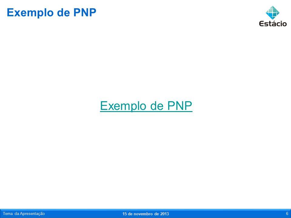 Exemplo de PNP Exemplo de PNP Tema da Apresentação 23 de março de 2017