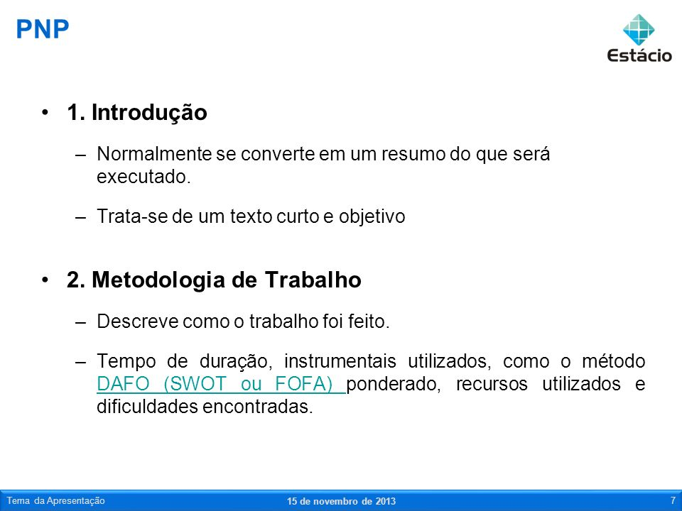 PNP 1. Introdução 2. Metodologia de Trabalho
