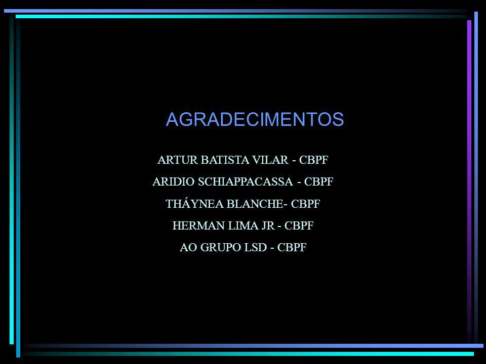 AGRADECIMENTOS ARTUR BATISTA VILAR - CBPF ARIDIO SCHIAPPACASSA - CBPF