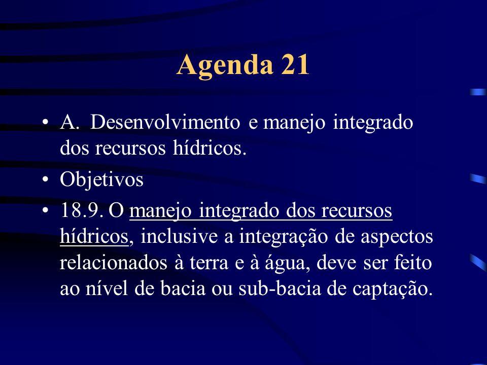 Agenda 21 A. Desenvolvimento e manejo integrado dos recursos hídricos.