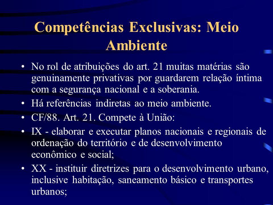 Competências Exclusivas: Meio Ambiente
