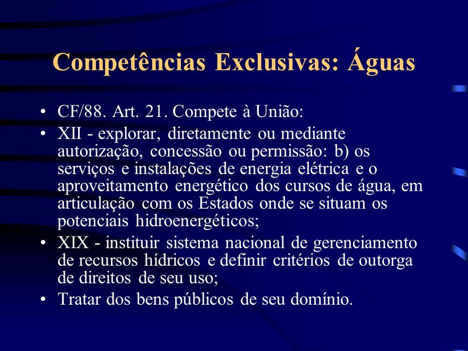 Competências Exclusivas: Águas