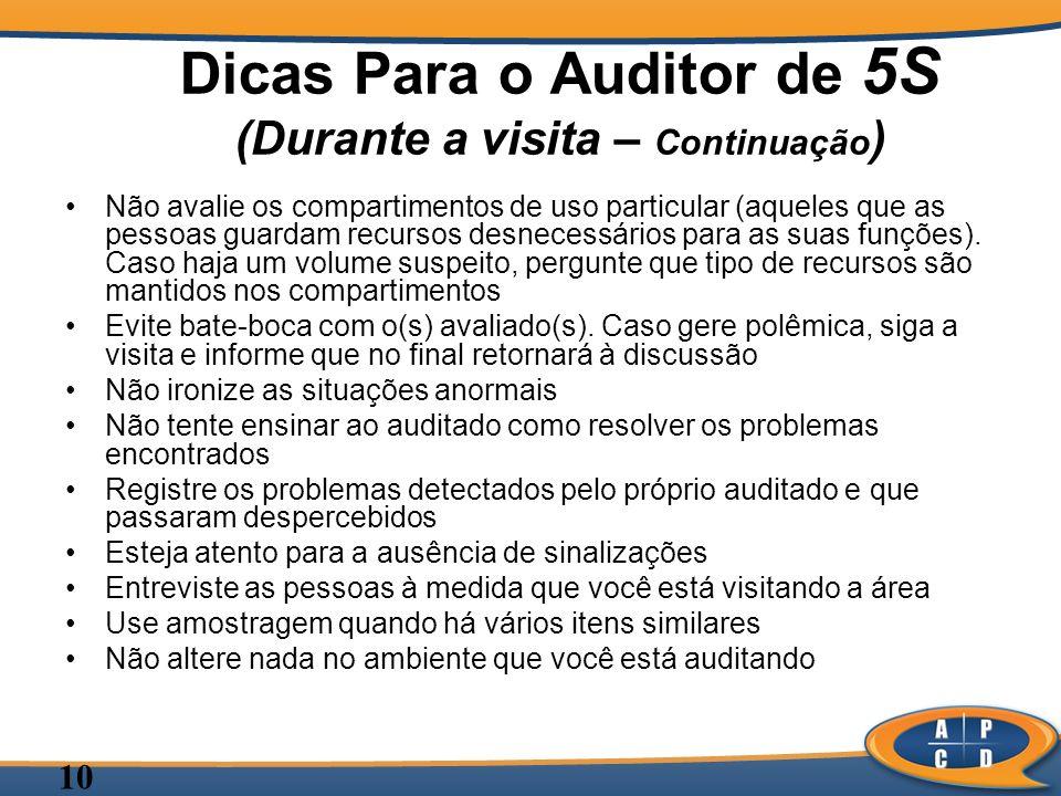 Dicas Para o Auditor de 5S (Durante a visita – Continuação)