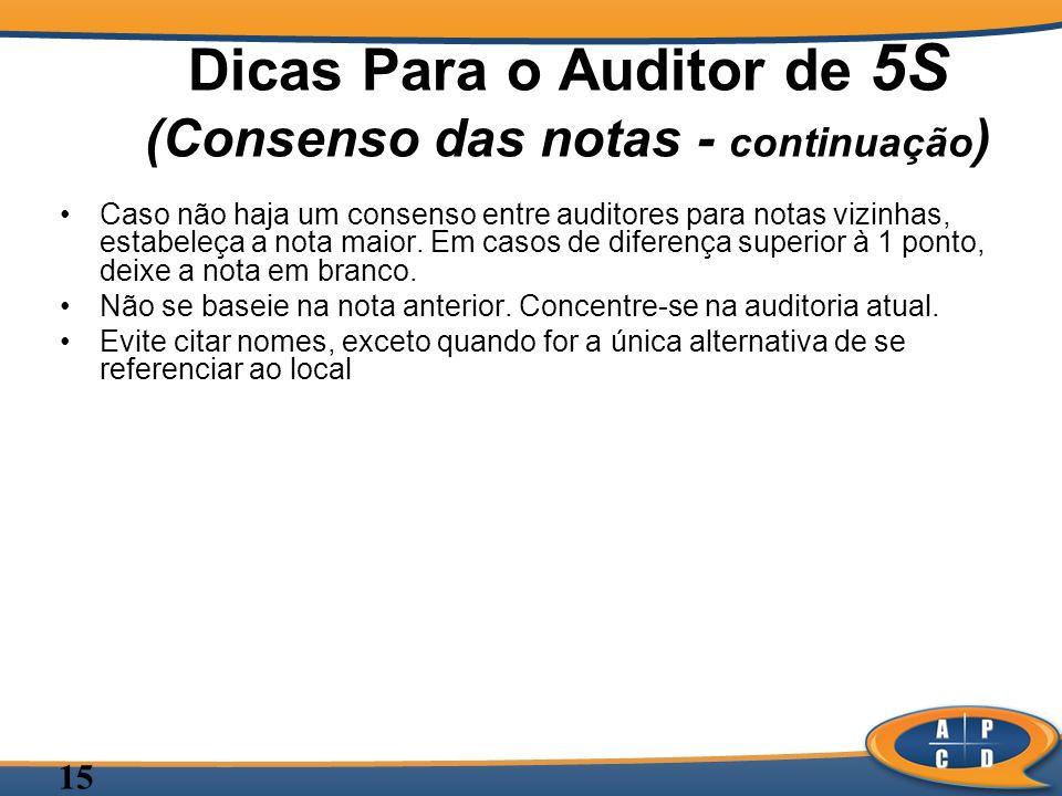 Dicas Para o Auditor de 5S (Consenso das notas - continuação)