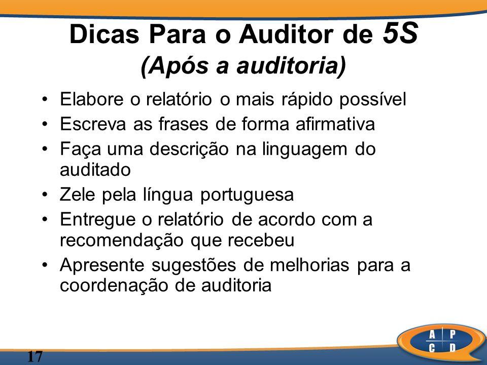 Dicas Para o Auditor de 5S (Após a auditoria)
