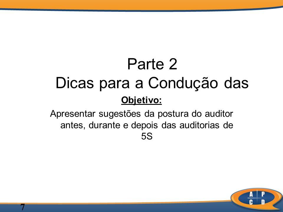 Parte 2 Dicas para a Condução das Auditoria de 5S