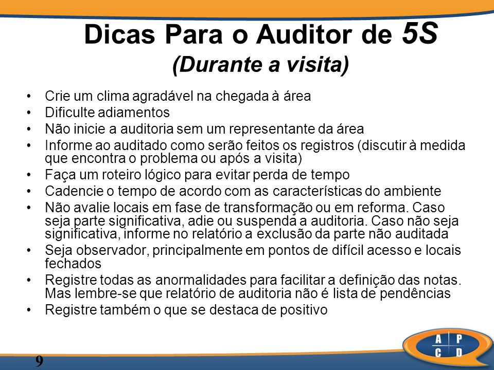 Dicas Para o Auditor de 5S (Durante a visita)