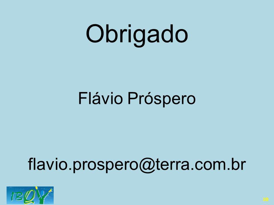 Obrigado Flávio Próspero flavio.prospero@terra.com.br