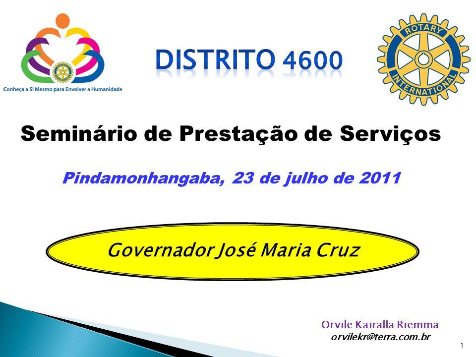 Distrito 4600 Seminário de Prestação de Serviços