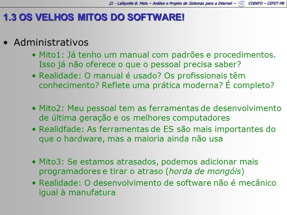 1.3 OS VELHOS MITOS DO SOFTWARE! Administrativos