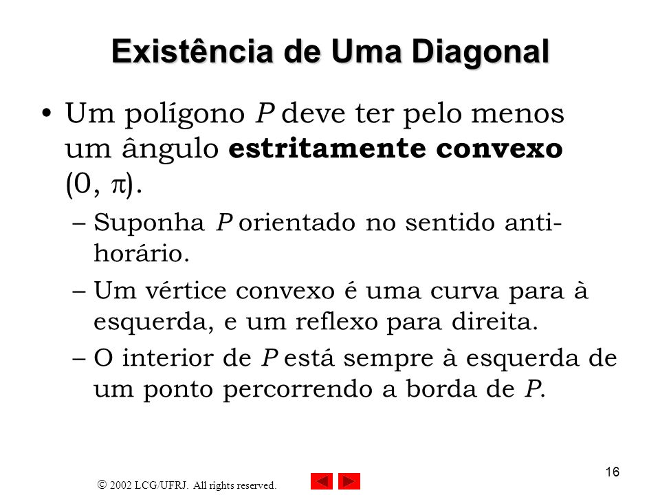 Existência de Uma Diagonal