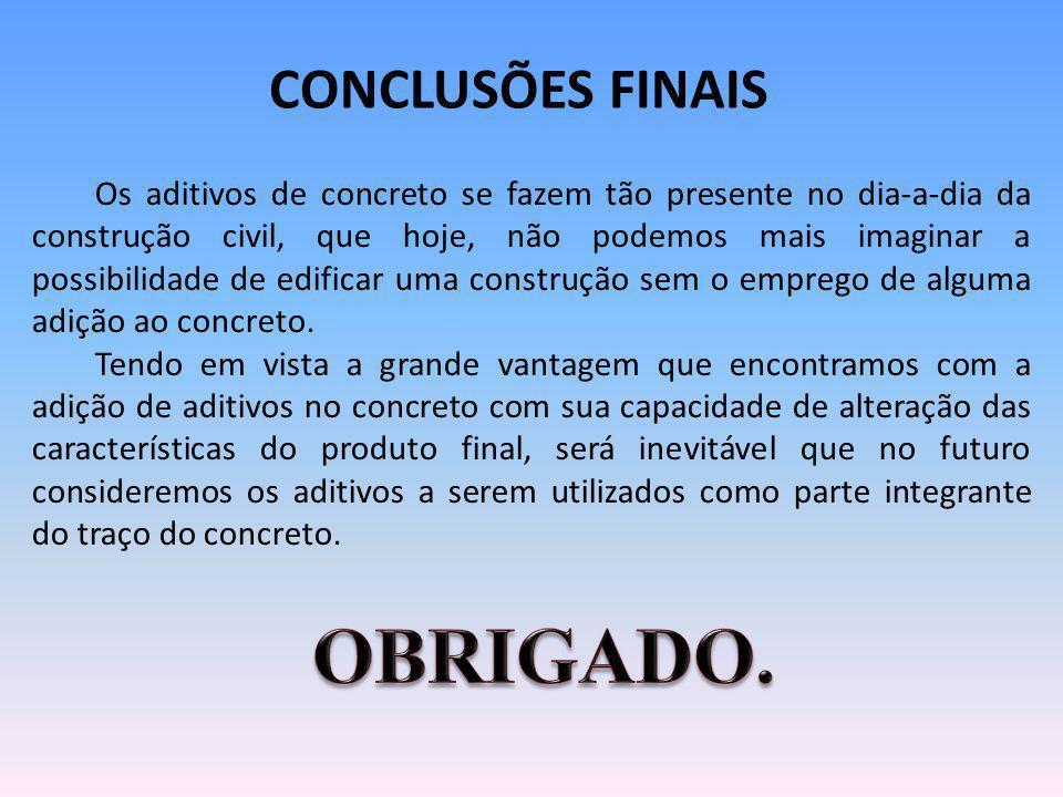 OBRIGADO. CONCLUSÕES FINAIS