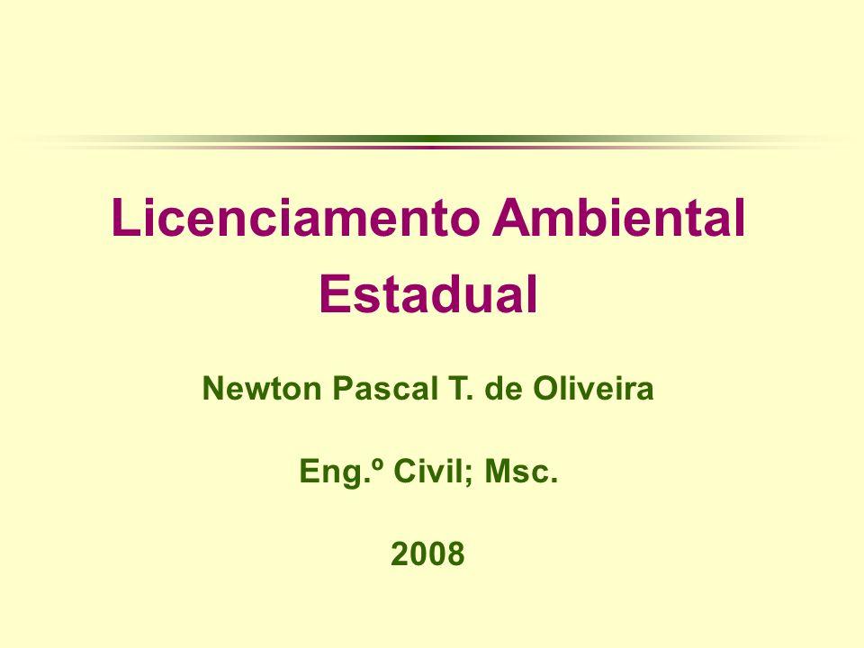 Licenciamento Ambiental Newton Pascal T. de Oliveira