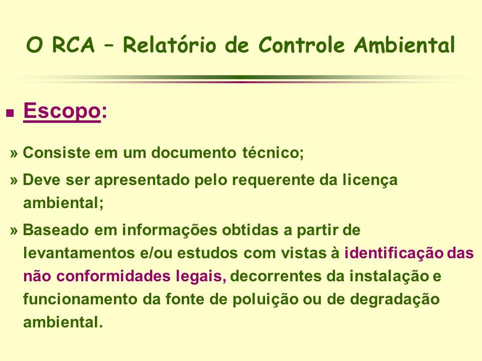 O RCA – Relatório de Controle Ambiental