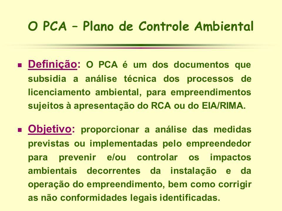 O PCA – Plano de Controle Ambiental