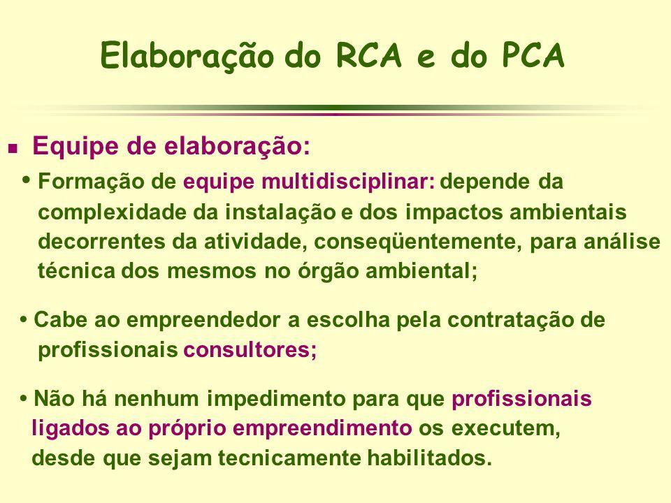 Elaboração do RCA e do PCA