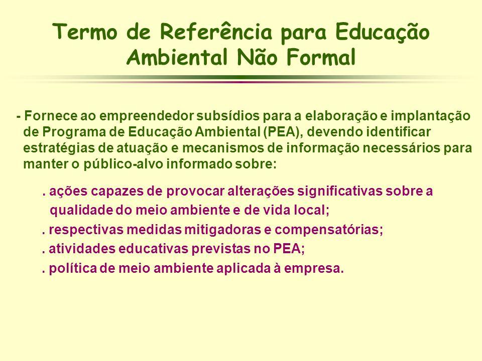 Termo de Referência para Educação Ambiental Não Formal