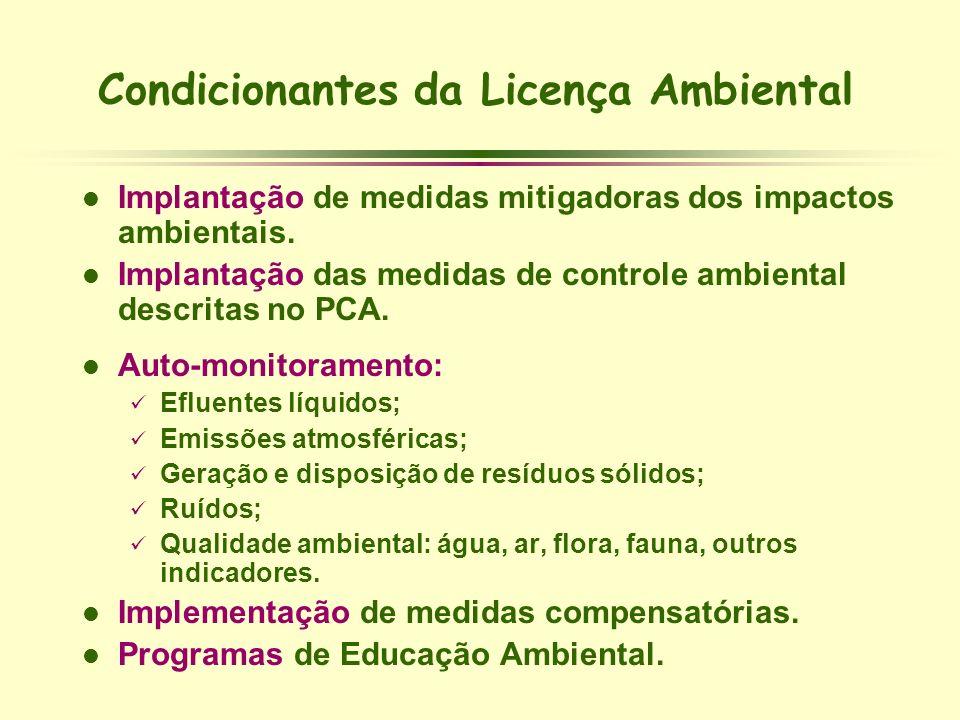 Condicionantes da Licença Ambiental