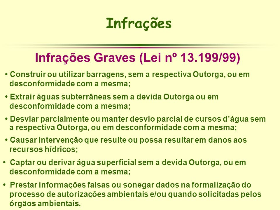 Infrações Graves (Lei nº 13.199/99)