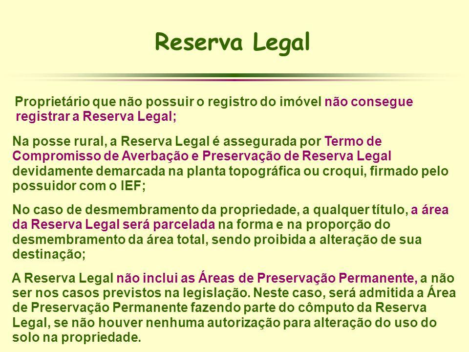 Reserva Legal registrar a Reserva Legal;