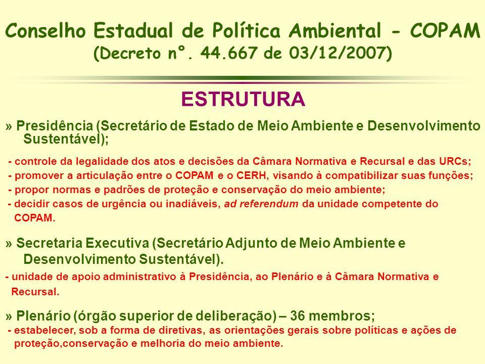 Conselho Estadual de Política Ambiental - COPAM (Decreto n°. 44