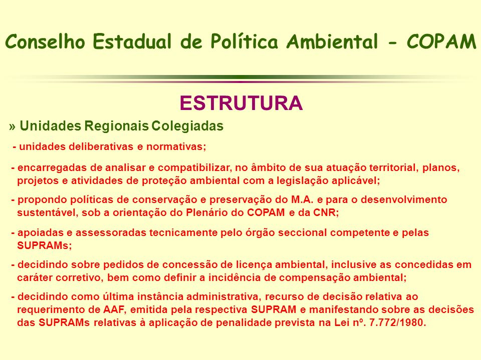 Conselho Estadual de Política Ambiental - COPAM