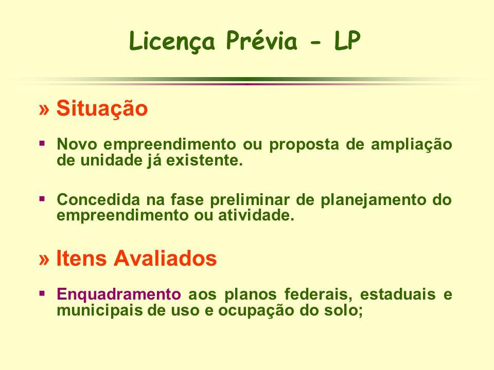 Licença Prévia - LP » Situação » Itens Avaliados