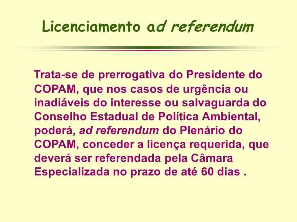 Licenciamento ad referendum