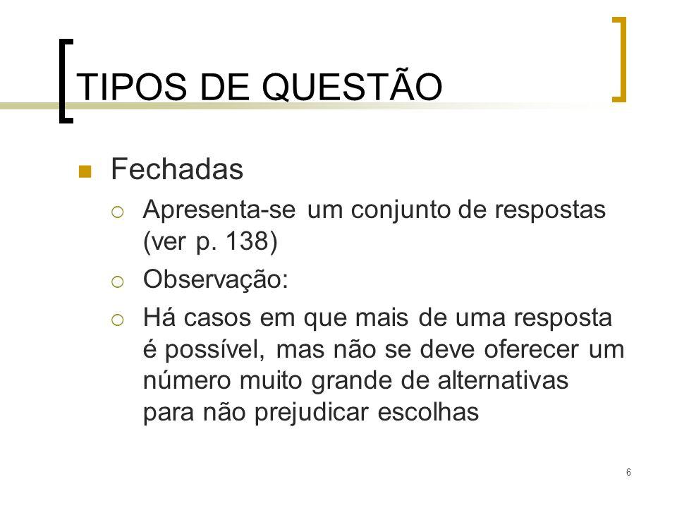 TIPOS DE QUESTÃO Fechadas