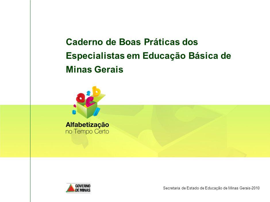 SPO-FBB002-20090325 Caderno de Boas Práticas dos Especialistas em Educação Básica de Minas Gerais.