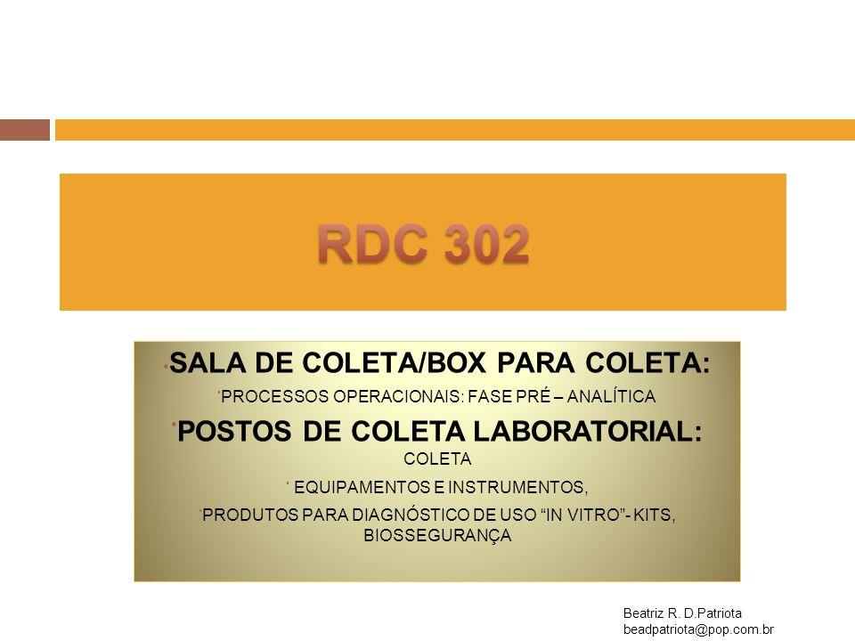 SALA DE COLETA/BOX PARA COLETA: