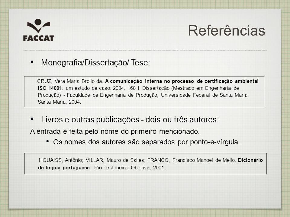 Referências Monografia/Dissertação/ Tese: