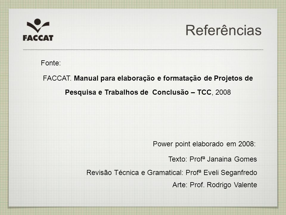 Power point elaborado em 2008: