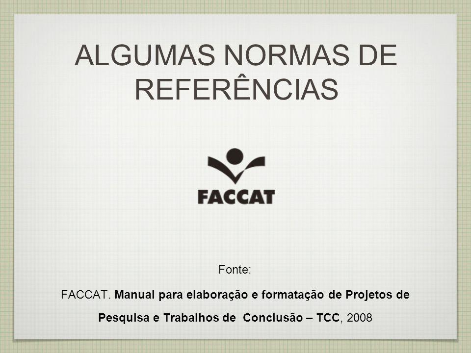 ALGUMAS NORMAS DE REFERÊNCIAS