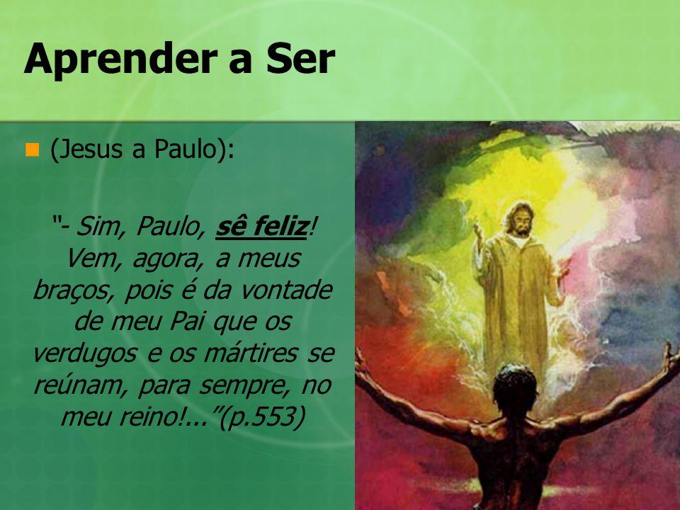 Aprender a Ser (Jesus a Paulo):